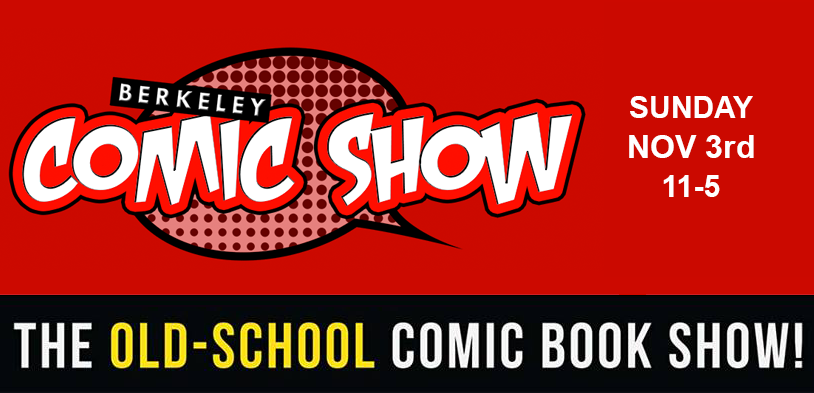 Berkeley Comic Show 11.3.19